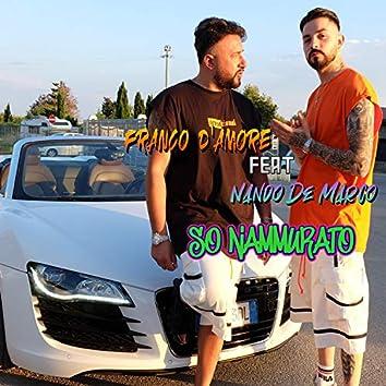So Nammurato (feat. Nando De Marco)