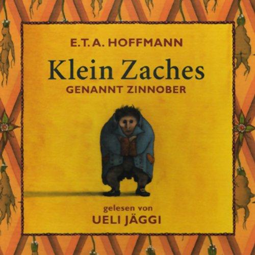 Klein Zaches genannt Zinnober audiobook cover art