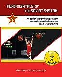 Fundamentals of the Soviet System: The Soviet Weightlifting System - Ivan Rojas