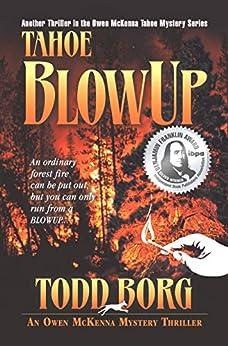 Tahoe Blowup (An Owen McKenna Mystery Thriller Book 2) by [Todd Borg]