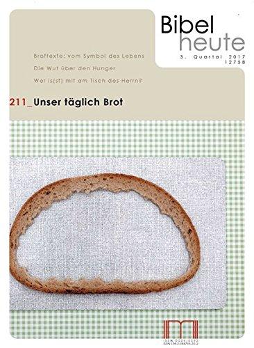 Bibel heute / Unser täglich Brot