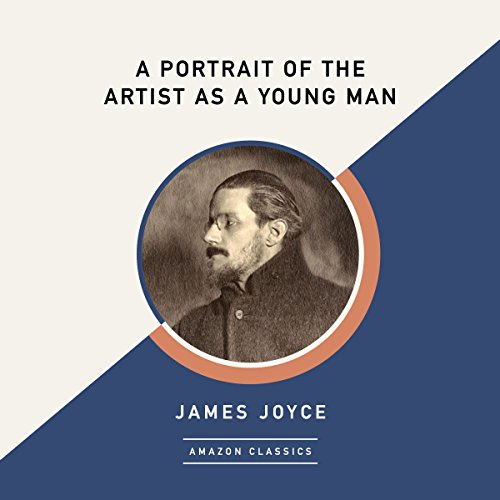 A Portrait of the Artist as a Young Man (AmazonClassics Edition) audiobook cover art