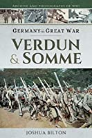 Germany in the Great War: Verdun & Somme