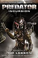 Predator - Incursion: The Rage War Book 1 (Rage War Trilogy 1)