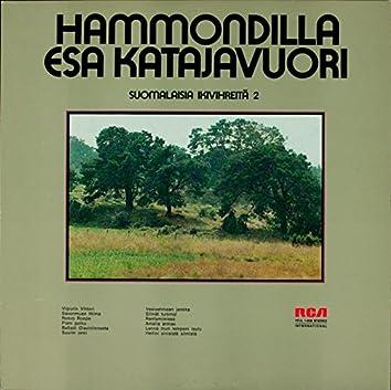 Hammondilla suomalaisia ikivihreitä 2
