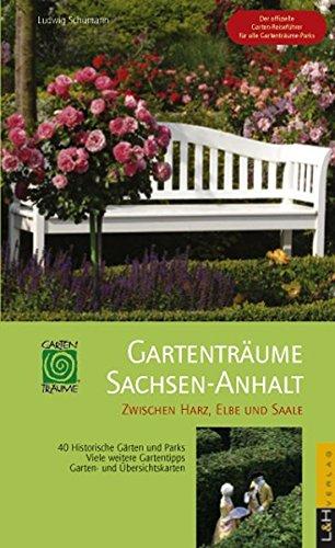 Gartenträume Sachsen-Anhalt