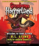 Welcome to Camp Slither (Goosebumps Horrorland #9)