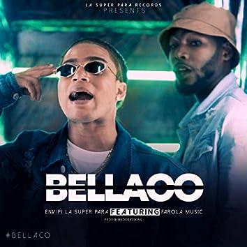 Bellaco (feat. Farola Music)