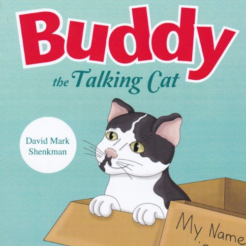Buddy the Talking Cat                   By:                                                                                                                                 David Mark Shenkman                               Narrated by:                                                                                                                                 Sally K . Eisenberg                      Length: 43 mins     Not rated yet     Overall 0.0