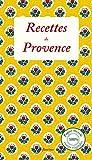 Recettes de provence - 30 recettes de Nathalie et Philippe de cuisine provençale