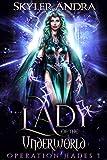 Lady of the Underworld: Greek Mythology Romance Hades & Persephone (Operation Hades Book 1)