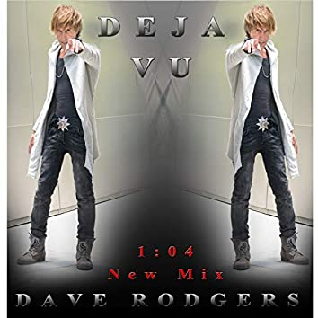 Deja Vu (1:04 Mix)
