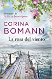 La rosa del viento: Por la autora de La isla de las mariposas (Grandes Novelas)