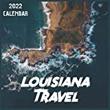 Louisiana Travel Calendar 2022: 2021-2022 Louisiana Weekly & Monthly Planner   2-Year Pocket Calendar   19 Months   Organizer   Agenda   Appointment   For Louisiana Lovers