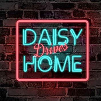 Daisy Drives Home