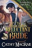 The Highlander's Reluctant Bride: A Scottish Medieval Romance (The Highlander's Bride series)