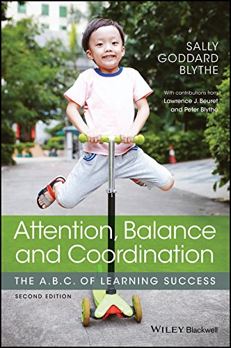 Attention, Balance and Coordination: The A.B.C. of Learning Success (English Edition)