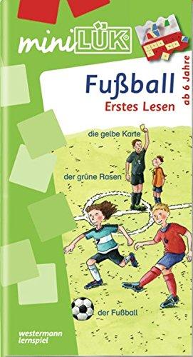 miniLÜK-Übungshefte / Vorschule: miniLÜK: Vorschule/1. Klasse - Deutsch: Fußball - Erstes Lesen
