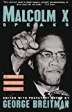 Malcom X Speaks: Selected Speeches And Statements