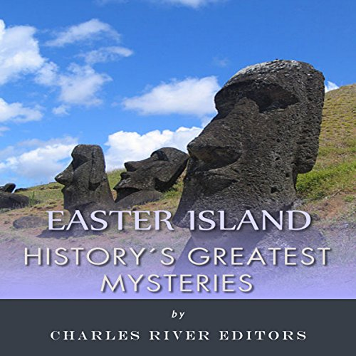 History's Greatest Mysteries: Easter Island audiobook cover art