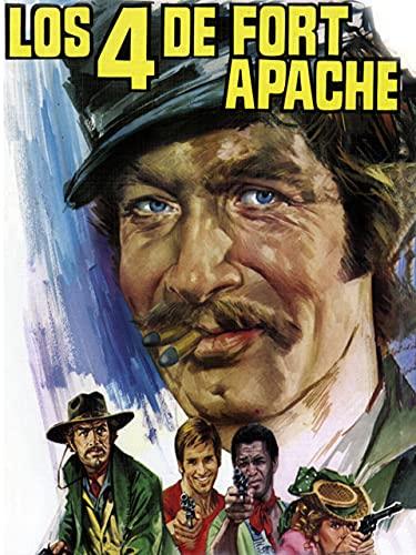 Los cuatro de Fort Apache 🔥