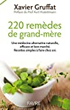 220 remèdes de grands-mères