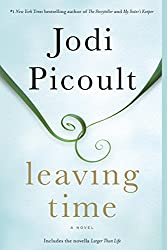 If you like Small Great Things by Jodi Picoult, try Leaving Time, book cover