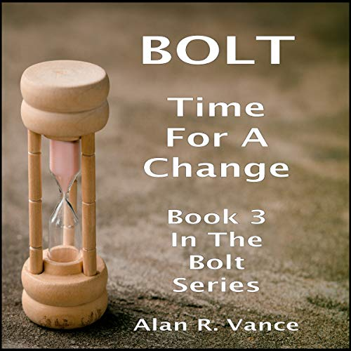 Bolt: Time for a Change audiobook cover art