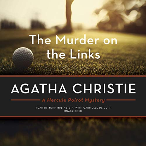 The Murder on the Links Audiobook By Agatha Christie,                                                                                        Gabrielle de Cuir - director cover art