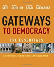 Gateways to Democracy: An Introduction to American Government, Essentials