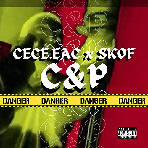 C&P [Explicit]