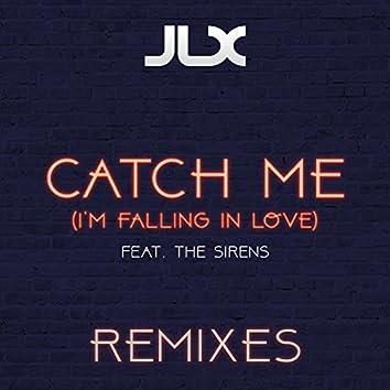 Catch Me (I'm Falling in Love) [Remixes]
