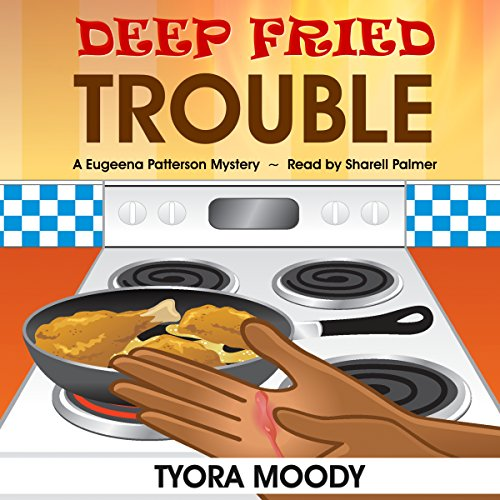 Deep Fried Trouble audiobook cover art