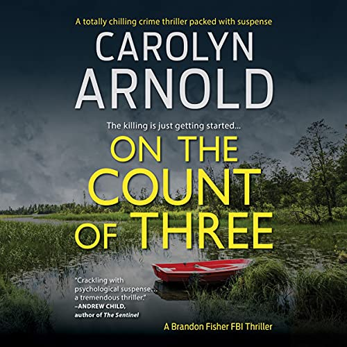 On the Count of Three Audiobook By Carolyn Arnold cover art