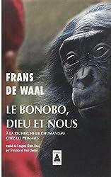 Bonobo, dieu et nous (babel 1311) (Le) - De waal frans/chemla paul/chemla francoise