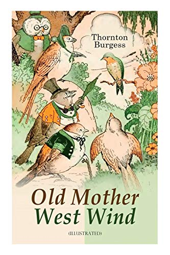 Old Mother West Wind (Illustrated): Children's Bedtime Story Book