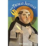 Saint Thomas Aquinas For Children and the Childlike