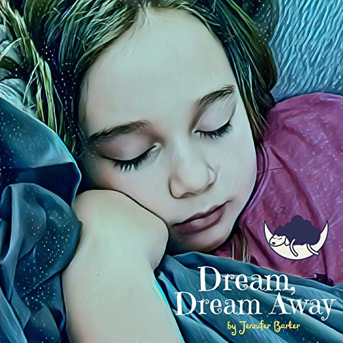 Compare Textbook Prices for Dream, Dream Away  ISBN 9798732318234 by Barker, Jennifer