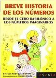 Breve historia de los numeros. desde el cero babilónico a los números imaginarios: 28 (Violeta)