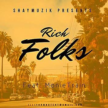 Rich Folks (feat. MonieTrain)