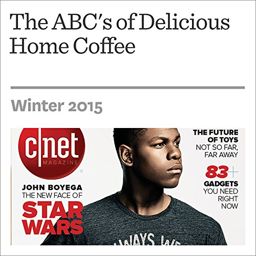 The ABC's of Delicious Home Coffee audiobook cover art