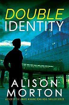 Double Identity by [Alison Morton]