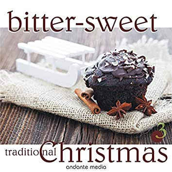 Bitter-Sweet Traditional X-Mas, Vol. 3