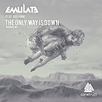 The Only Way Is Down (feat. Rod Pinn)