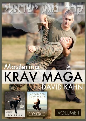 Mastering Krav Maga Self Defense (Vol. I) 6 DVD Set (380 minutes - Beginner to Advanced) by David Kahn