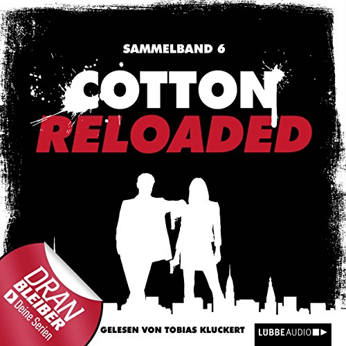 Cotton Reloaded: Sammelband 6 (Cotton Reloaded 16 - 18) audiobook cover art