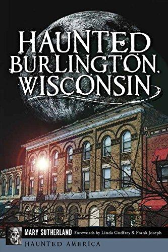 Haunted Burlington, Wisconsin (Haunted America)