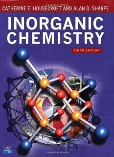 Inorganic Chemistry (3rd Edition) 3rd (third) Edition by Housecroft, Catherine, Sharpe, Alan G. [2007]