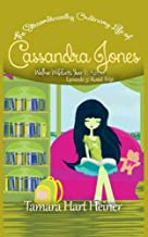 Episode 3: Road Trip: The Extraordinarily Ordinary Life of Cassandra Jones (Walker Wildcats Year 1: Age 10) (Volume 3)