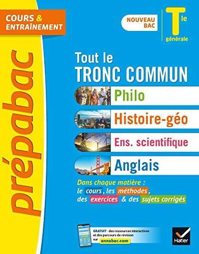 Prepabac Tout le Tronc Commun Tle Generale Bac 2021 - Nouveau Programme, Nouveau Bac (2020-2021) (Prépabac Cours et entraînement)